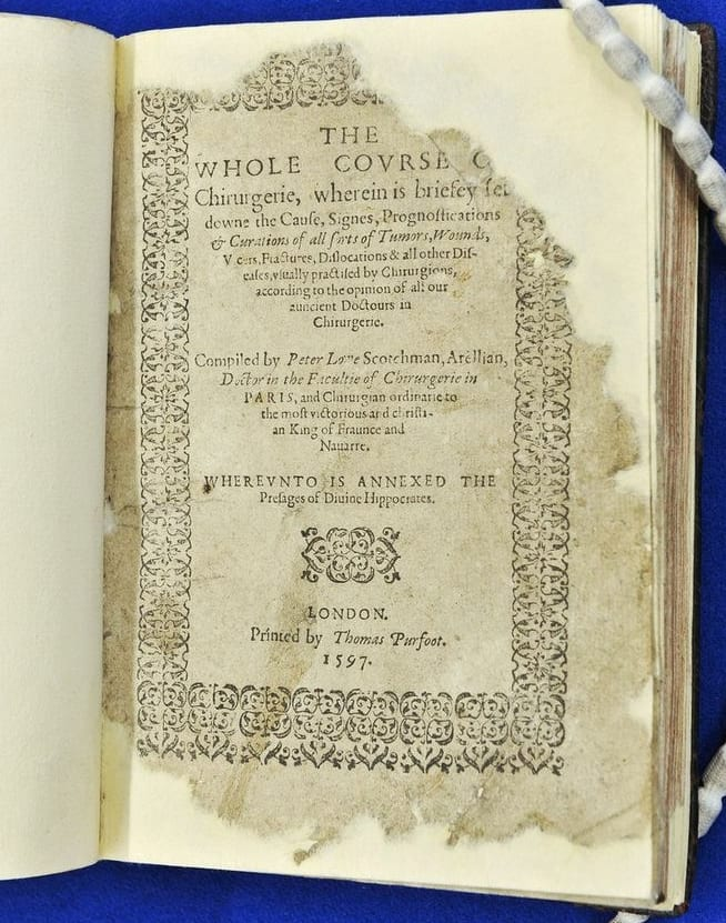 First edition of the Whole Course of Churgerie by Peter Lowe.  Buy a facsimile at the College shop.