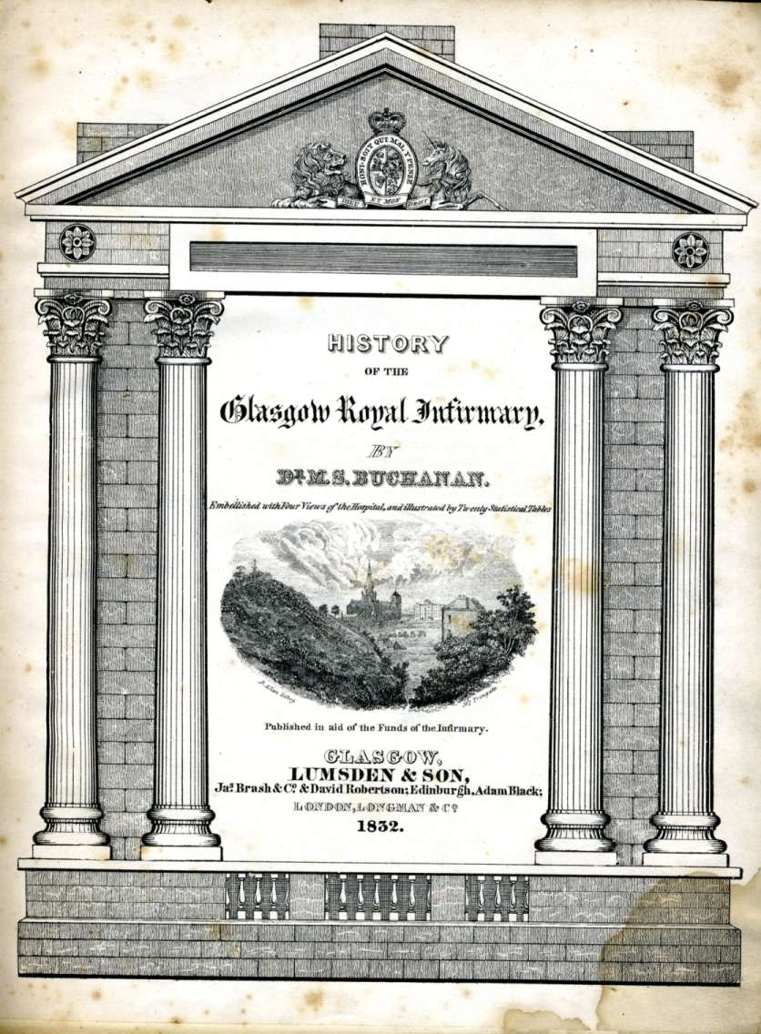 History of the Glasgow Royal Infirmary by Moses Buchanan, 1832