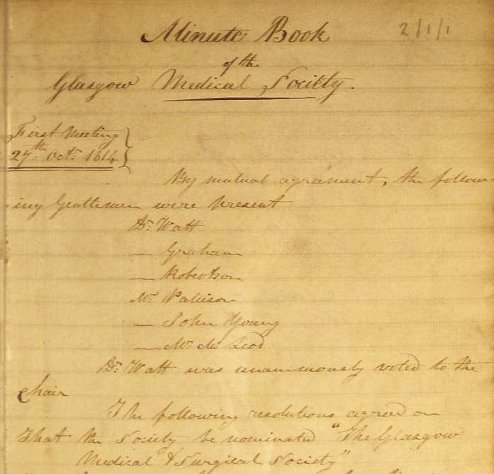 Minute book of the Glasgow Medical Society showing the first meeting of the Society in October 1814. Granville Sharp Pattison is named as one of the six founder members.