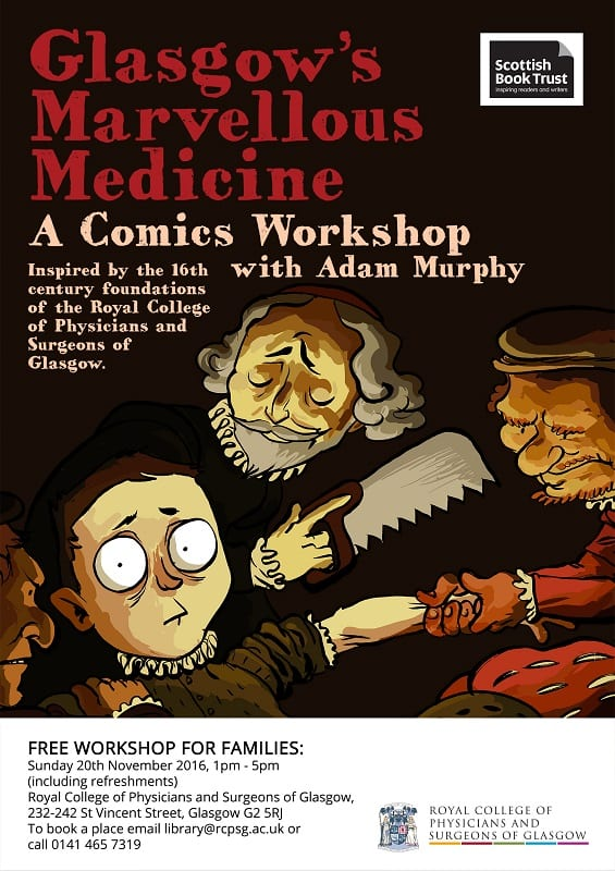 Flyer for the event Glasgow's Marvellous Medicine - A comics workshop with Adam Murphy