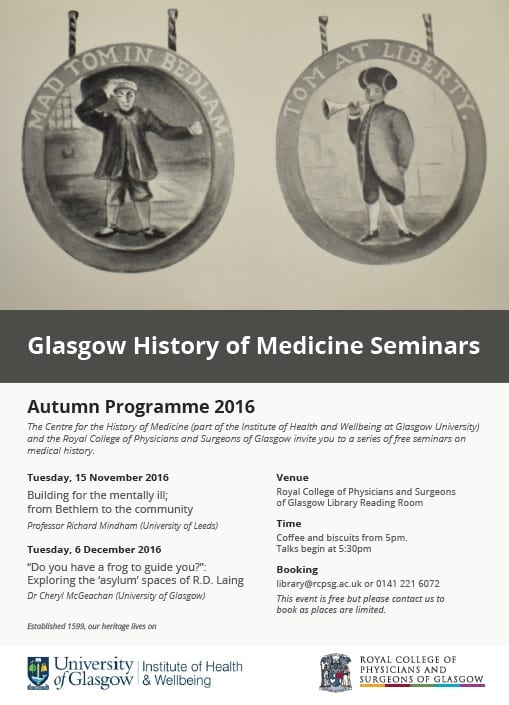 Programme of talks for the Autumn sessions of the Glasgow History of Medicine Seminars